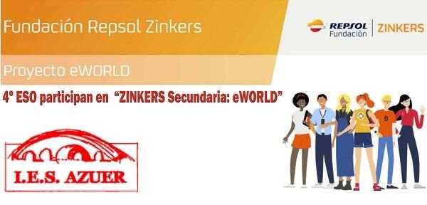 """4º ESO participan en  """"ZINKERS Secundaria: eWORLD"""""""