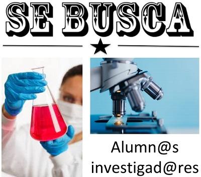 Se buscan alumnos investigadores